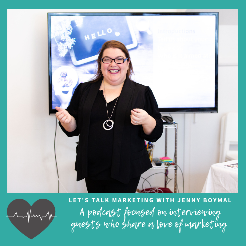 LEt's Talk Marketing with Jenny Boymal